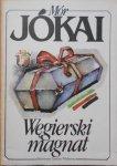 Mor Jokai • Węgierski magnat