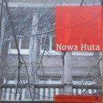 Maciej Miezian • Nowa Huta [dedykacja autora]