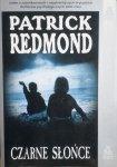 Patrick Redmond • Czarne słońce