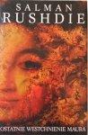 Salman Rushdie • Ostatnie westchnienie Maura