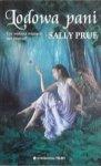 Sally Prue • Lodowa pani