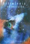Jarosław Gronert • Astrologia od początku