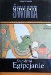 Starożytni Egipcjanie • Mitologie Świata