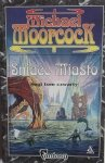 Michael Moorcock • Śniące miasto