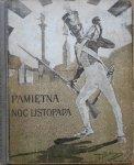Ludwik Rzepecki • Pamiętna Noc Listopada, czyli Dzieje wojny narodowej z roku 1830 i 31go