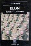 Gina Kolata • Klon. Dolly była pierwsza