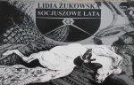 Lidia Żukowska • Socjuszowe lata