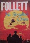 Ken Follett • Na skrzydłach orłów