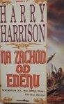 Harry Harrison • Na zachód od Edenu