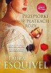 Laura Esquivel • Przepiórki w płatkach róży