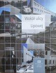 Jacek Salwiński • Wokół ulicy Lipowej