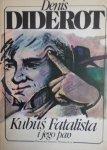 Denis Diderot • Kubuś Fatalista i jego pan