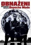 Jonathan Miller • Obnażeni. Prawdziwa historia Depeche Mode
