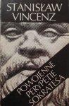 Stanisław Vincenz • Powojenne perypetie Sokratesa