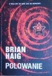 Brian Haig • Polowanie