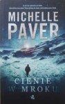 Michelle Paver • Cienie w mroku