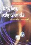 Włodzimierz Zylbertal • Liczby losu, liczby człowieka. Praktyczny kurs numerologii