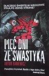 Artur Baniewicz • Pięć dni ze swastyką