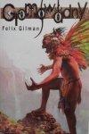 Felix Gilman • Gromowładny