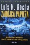 Luis M. Rocha • Zabójca papieża