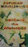 Jarosław Mikołajewski • Herbata dla wielbłąda