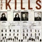 The Kills • Keep on Your Mean Side • CD