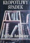 Evelyn Anthony • Kłopotliwy spadek