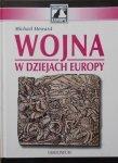 Michael Howard • Wojna w dziejach Europy