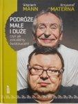 Wojciech Mann, Krzysztof Materna • Podróże małe i duże