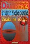 Johannes i Peter Fiebagowie • Znaki na niebie. Daniken