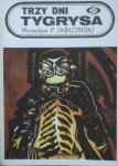 Mirosław P. Jabłoński • Trzy dni tygrysa