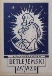 Beata Obertyńska • Betlejemski zajazd