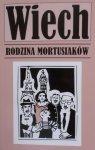 Stefan Wiechecki Wiech • Rodzina Mortusiaków