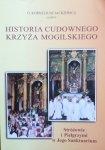 o. Korneliusz Jackiewicz • Historia cudownego Krzyża Mogilskiego