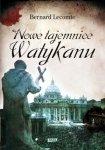 Bernard Lecomte • Nowe tajemnice Watykanu