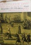 A.Przyboś, R.Żelewski • Dyplomaci w dawnych czasach. Relacje staropolskie z XVI-XVIII stulecia