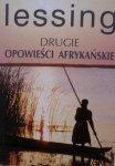 Doris Lessing • Drugie opowieści afrykańskie