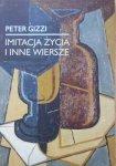 Peter Gizzi • Imitacja życia i inne wiersze
