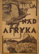 L. Życki Małachowski • Burza nad Afryką, oprawa Kondratski