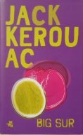 Jack Kerouac • Big Sur