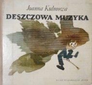 Joanna Kulmowa • Deszczowa muzyka. Janusz Stanny