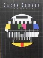 Jacek Dehnel • Ekran kontrolny
