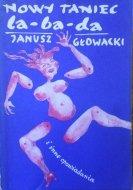 Janusz Głowacki • Nowy taniec la-ba-da i inne opowiadania