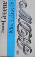 Graham Greene • Moc i chwała