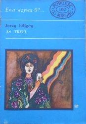 Jerzy Edigey • As trefl. Ewa wzywa 07