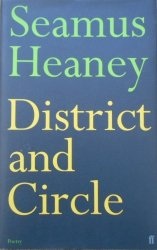 Seamus Heaney • District and Circle [dedykacja autora]