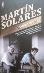 Martin Solares • Czarne minuty