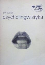 Ida Kurcz • Psycholingwistyka