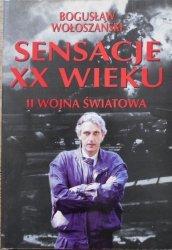 Bogusław Wołoszański • Sensacje XX wieku. II wojna światowa