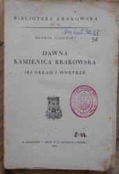Henryk Jasieński • Dawna kamienica krakowska jej układ i wnętrze
